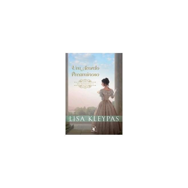 Livro - Um Acordo Pecaminoso - Os Ravenels Vol 3 - Kleypas