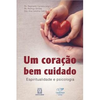 Livro - Um Coração Bem Cuidado - Cabral
