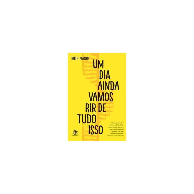 Livro - Um Dia Ainda Vamos Rir de Tudo  - Manus