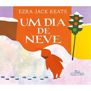 Livro Um Dia de Neve - Keats - Companhia das Letrinhas