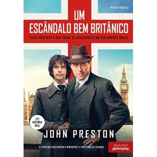 Livro - Um Escândalo Bem Britânico - Preston - Autêntica - Pré-Venda
