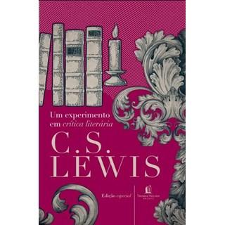 Livro - Um Experimento Em Critica Literária - Lewis