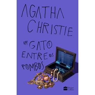 Livro Um Gato Entre os Pombos - Christie - Hapercollins - Pré-Venda