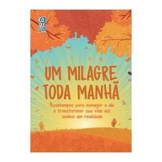 Livro - Um milagre toda manhã - Coquetel 1º edição