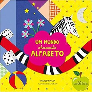 Livro - Um Mundo Chamado Alfabeto - Hailer