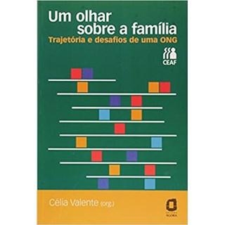 Livro - Um Olhar Sobre a Família - Valente - Ágora