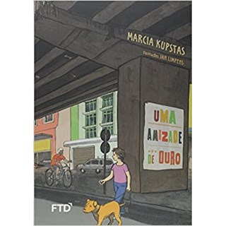 Livro Uma Amizade de Ouro - Kupstas - FTD