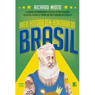 Livro - Uma Breve História Bem-Humorada do Brasil - Miotto