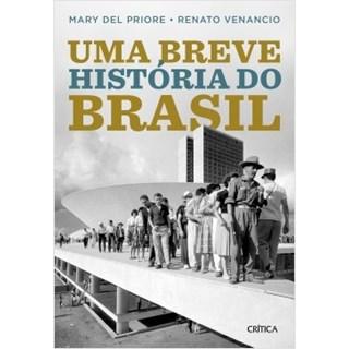 Livro - Uma Breve História do Brasil - 2º edição - Priore - Planeta