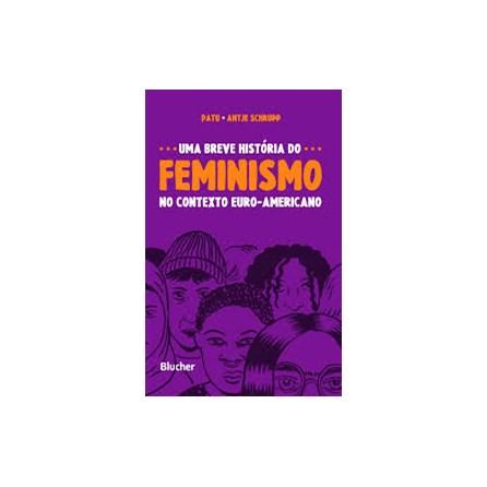 Livro - Uma Breve História do Feminismo - Schrupp