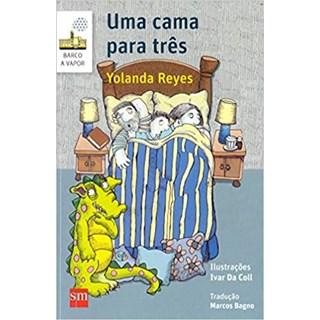 Livro - Uma Cama Para Três - Reyes - Edições Sm