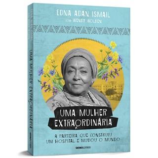 Livro Uma Mulher Extraordinária - Holden - Globo - Pré-Venda