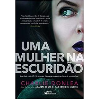 Livro - Uma Mulher Na Escuridão - Donlea - Faro