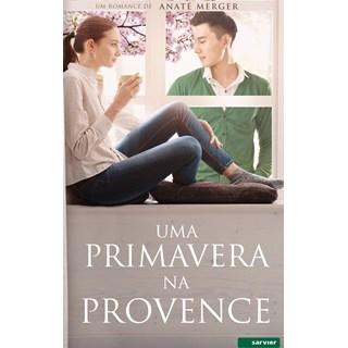 Livro Uma Primavera na Provence - Merger - Sarvier