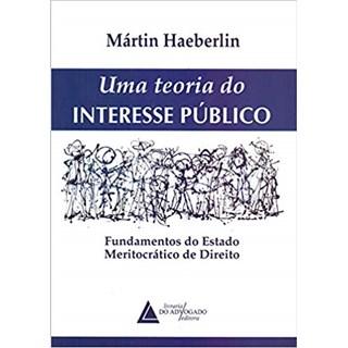 Livro - Uma Teoria Do Interesse Público - Haeberlin