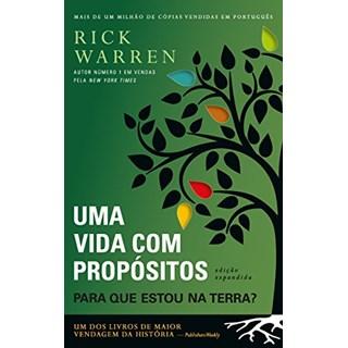 Livro - UMA VIDA COM PROPOSITO - PARA QUE ESTOU NA TERRA - VIDA