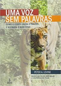 Livro Uma Voz Sem Palavras Levine Summus