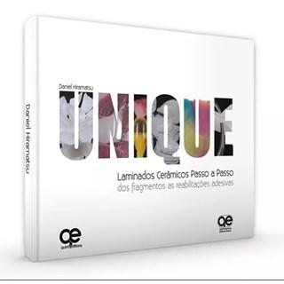Livro - Unique Laminados Cerâmicos Passo A Passo - Hiramatsu - Santos