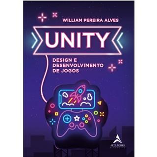 Livro - UNITY Design e Desenvolvimento de Jogos - Alves