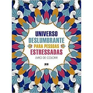 Livro - Universo Deslumbrante Para Pessoas Estressadas - Bjezancevic