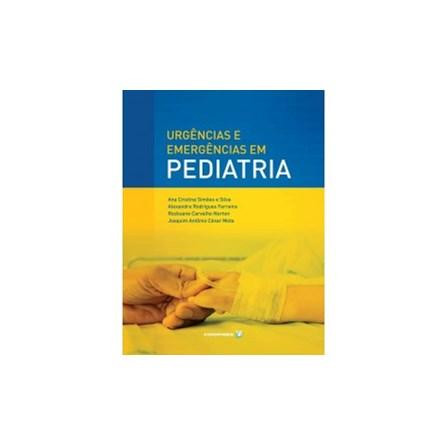 Livro - Urgências e Emergências em Pediatria - Silva