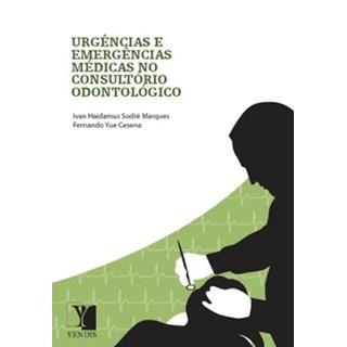 Livro - Urgências e Emergências Médicas no Consultório Odontológico - Marques ***