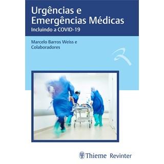 Livro Urgências e Emergências Médicas - Weiss - Revinter