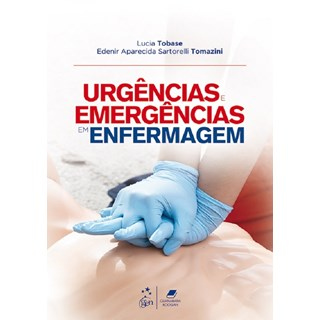 Livro Urgências em Enfermagem - Tobase - Guanabara