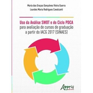 Livro - Uso da Análise Swot e do Ciclo Pdca para Avaliação de Cursos de Graduação - Guerra - Appris