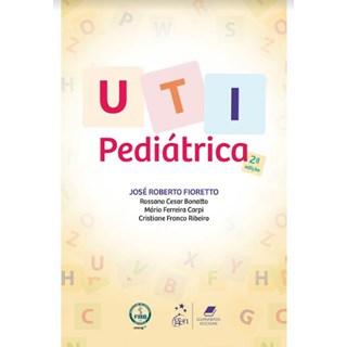 Livro - UTI Pediátrica - Fioretto - Guanabara