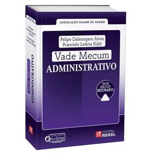 Livro - Vade Mecum Administrativo - Legislação Exame De Ordem - Kühl
