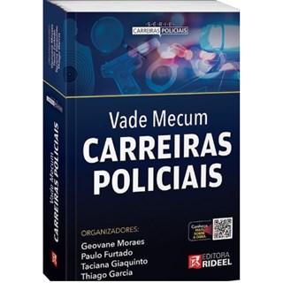 Livro - Vade Mecum Carreiras Policiais - Moraes
