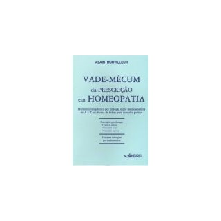 Livro - Vade-Mécum da Prescrição em Homeopatia - Horvilleur