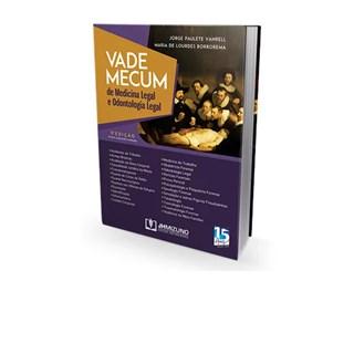 Livro - Vade Mecum de Medicina Legal & Odontologia Legal - Vanrell