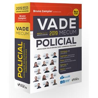 Livro - Vade Mecum Policial - Legislação Selecionada para Carreira Policiais - Zampier