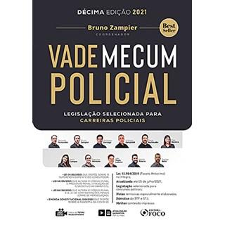 Livro - VADE MECUM POLICIAL - LEGISLAÇÃO SELECIONADA PARA CARREIRAS POLICIAIS - Fernandes 8º edição