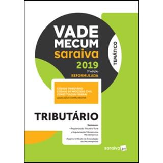 Livro - Vade Mecum Saraiva 2019 - Tributário