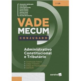 Livro - Vade Mecum Saraiva Conjugado 2019 - Administrativo, Constitucional e Tributário