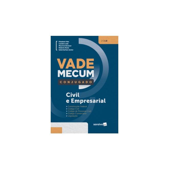 Livro - Vade Mecum Saraiva Conjugado 2019 - Civil e Empresarial - Leão