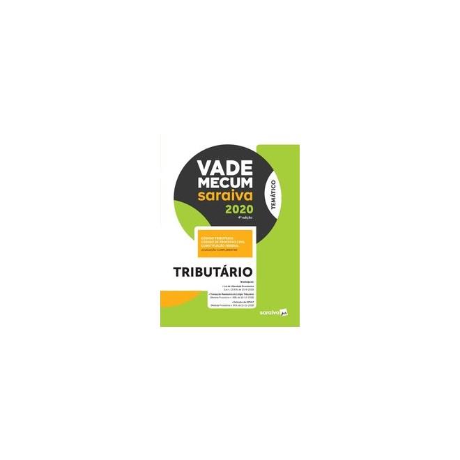 Livro - Vade Mecum Tributário - Temático - 4ª edição de 2020 - Editora Saraiva 4º edição