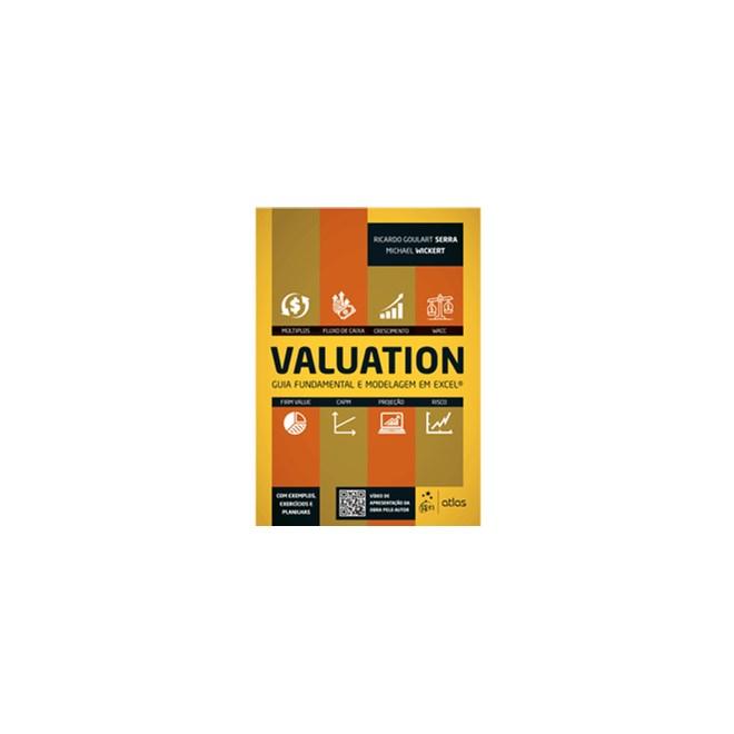 Livro - Valuation - Guia Fundamental e Modelagem em Excel® - Serra