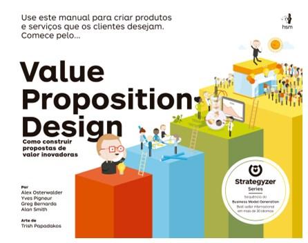 Livro - Value Proposition Design - Como Construir Propostas de Valor Inovadoras - osterwalder