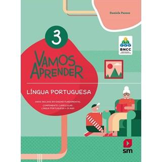 Livro - Vamos Aprender Língua Portuguesa - 3 Ano - BNCC - SM