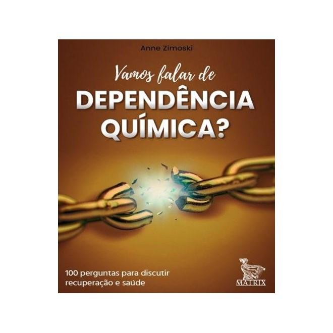 Livro Vamos Falar De Dependência Química Zimoski Baralho