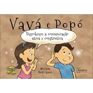 Livro -  Vavá e Popó Descobrem a comunicação ativa e Construtiva - Rodrigues