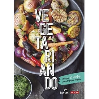 Livro Vegetariando - Senac - Pré-Venda