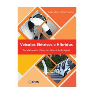 Livro - Veículos elétricos e Híbridos: Fundamentos, Características e Aplicações - Santos 1º edição