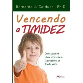 Livro - Vencendo a Timidez - Carducci