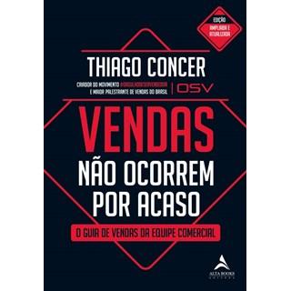 Livro Vendas Não Ocorrem por Acaso - Concer - Alta Books