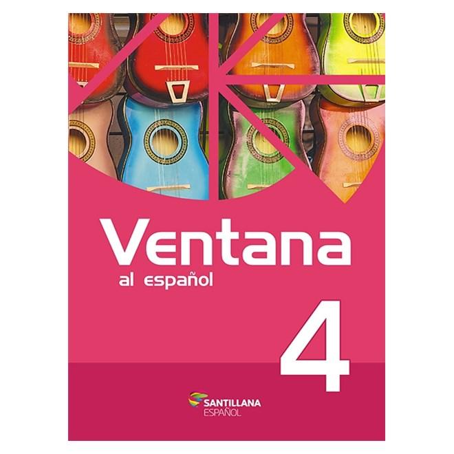 Livro - Ventana Al Español - Vol 4 - Santillana